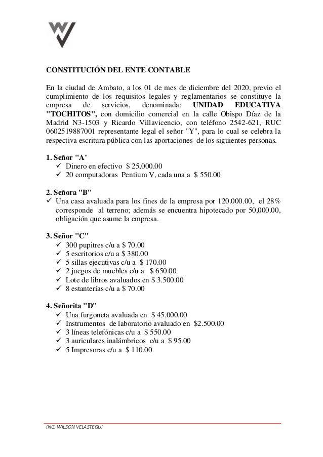 ING. WILSON VELASTEGUI CONSTITUCIÓN DEL ENTE CONTABLE En la ciudad de Ambato, a los 01 de mes de diciembre del 2020, previ...