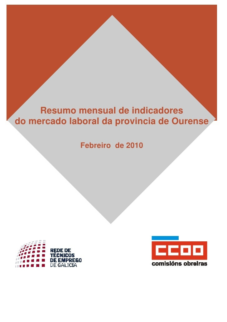 Resumo mensual de indicadores do mercado laboral da provincia de Ourense                Febreiro de 2010