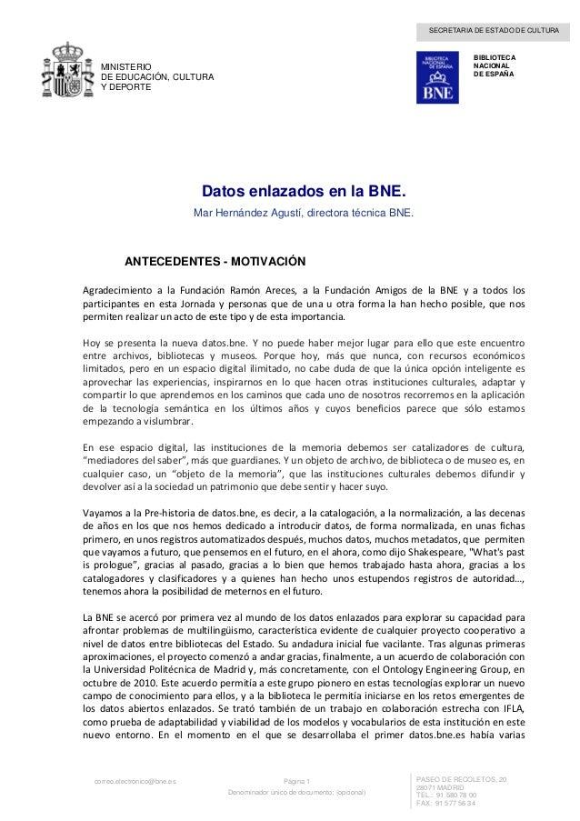 SECRETARIA DE ESTADO DE CULTURA correo.electrónico@bne.es Página 1 Denominador único de documento: (opcional) PASEO DE REC...