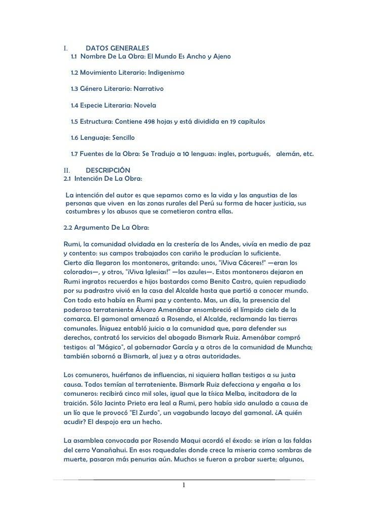 I.        DATOS GENERALES      1.1 Nombre De La Obra: El Mundo Es Ancho y Ajeno       1.2 Movimiento Literario: Indigenism...