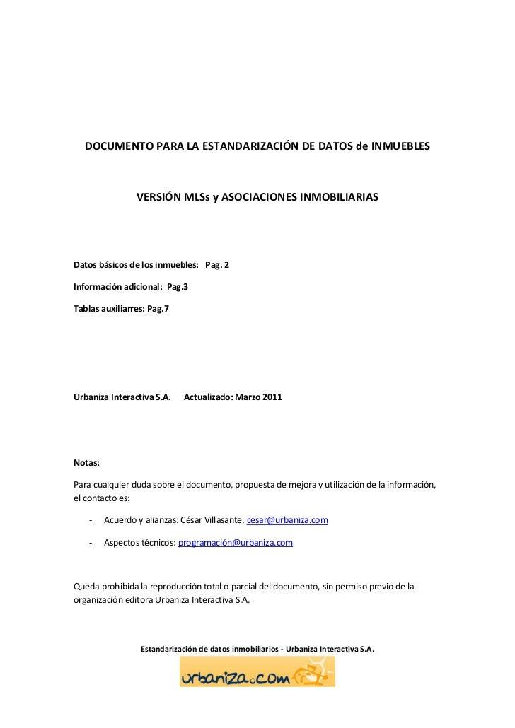 DOCUMENTO PARA LA ESTANDARIZACIÓN DE DATOS de INMUEBLES                 VERSIÓN MLSs y ASOCIACIONES INMOBILIARIASDatos bás...