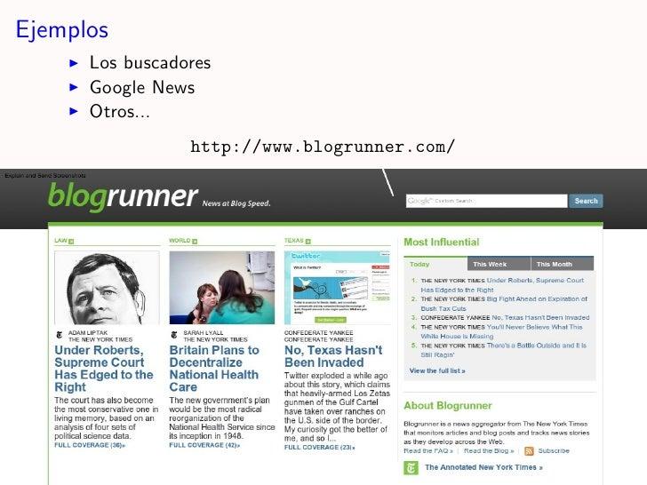 Ejemplos       Los buscadores       Google News       Otros...                  http://www.blogrunner.com/