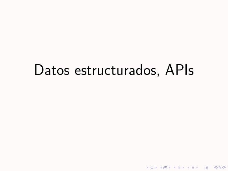 Datos estructurados, APIs