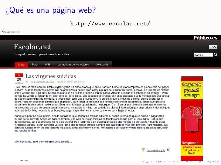 ¿Qu´ es una p´gina web?    e         a                 http://www.escolar.net/