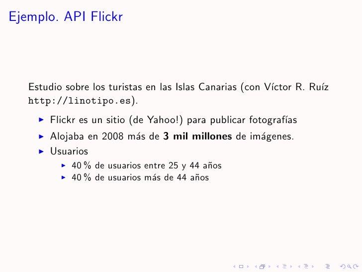 Ejemplo. API Flickr       Estudio sobre los turistas en las Islas Canarias (con V´                                        ...