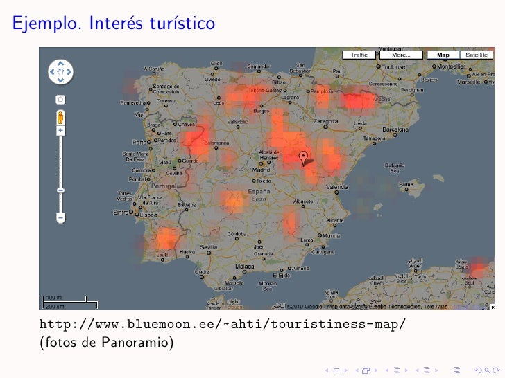 Ejemplo. Inter´s tur´               e     ıstico        http://www.bluemoon.ee/~ahti/touristiness-map/    (fotos de Panora...