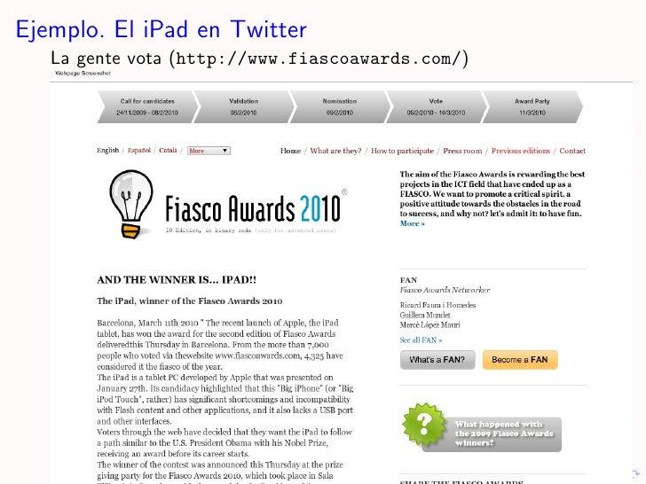 Ejemplo. El iPad en Twitter    La gente vota (http://www.fiascoawards.com/)