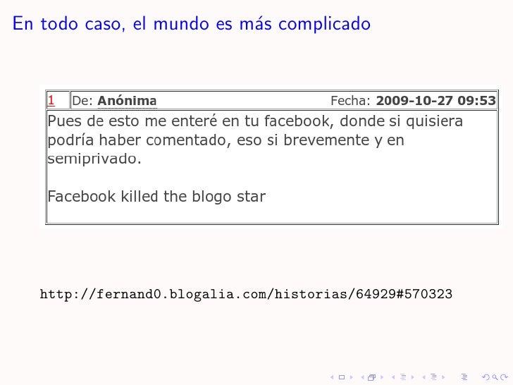 En todo caso, el mundo es m´s complicado                            a        http://fernand0.blogalia.com/historias/64929#...
