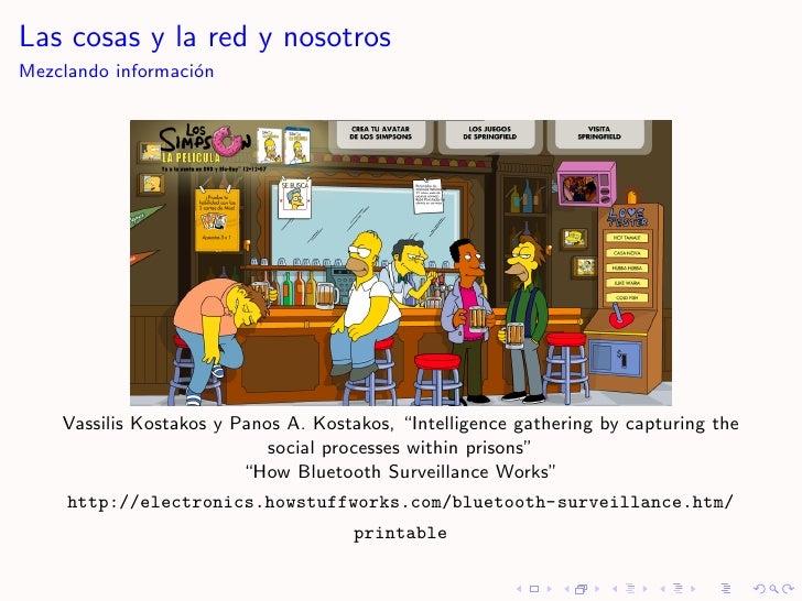 """Las cosas y la red y nosotros Mezclando informaci´n                    o         Vassilis Kostakos y Panos A. Kostakos, """"I..."""
