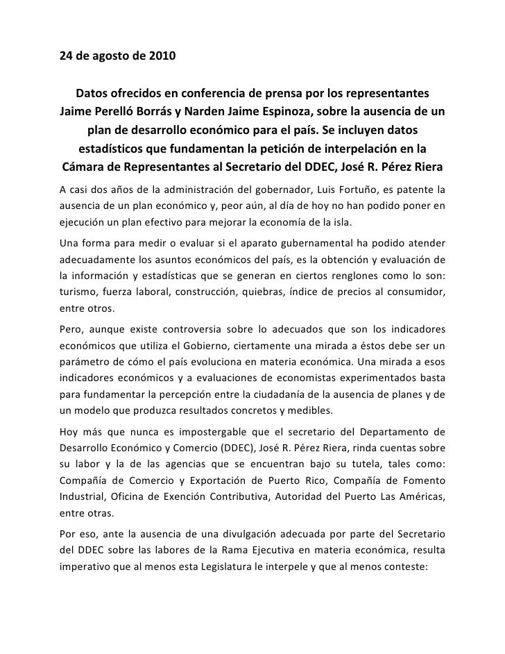 24 de agosto de 2010     Datos ofrecidos en conferencia de prensa por los representantes Jaime Perelló Borrás y Narden Jai...