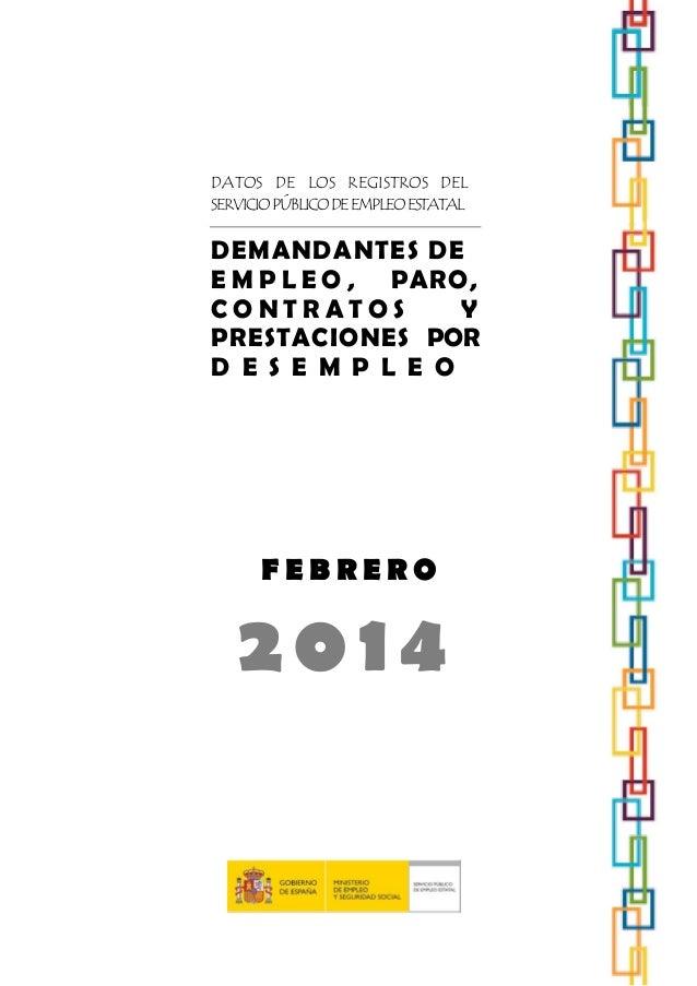 DATOS DE LOS REGISTROS DEL SERVICIO PÚBLICO DE EMPLEO ESTATAL  DEMANDANTES DE E M P L E O , PARO, CONTRATOS Y PRESTACIONES...