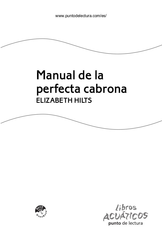 manual de-la-perfecta-cabrona-elizabeth-hilts
