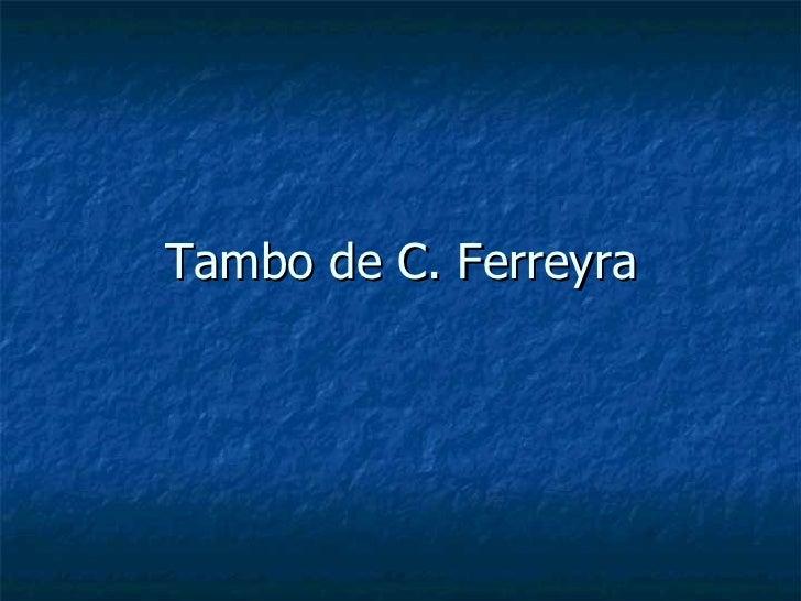 Tambo de C. Ferreyra