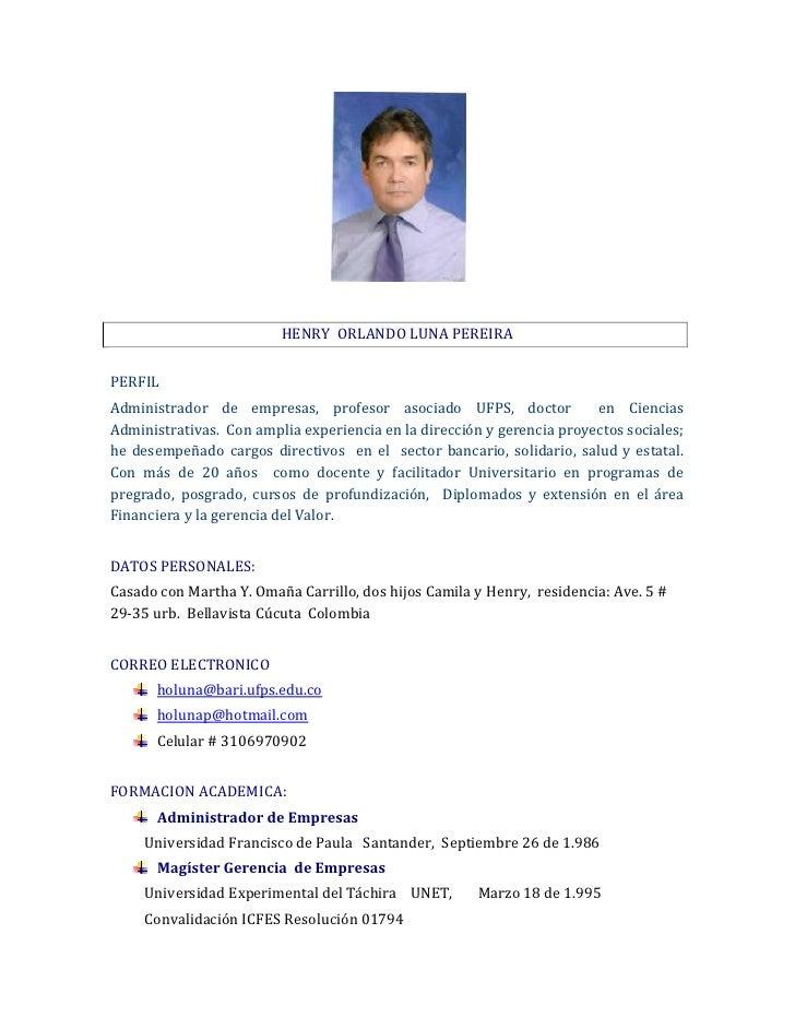 HENRY ORLANDO LUNA PEREIRAPERFILAdministrador de empresas, profesor asociado UFPS, doctor               en CienciasAdminis...