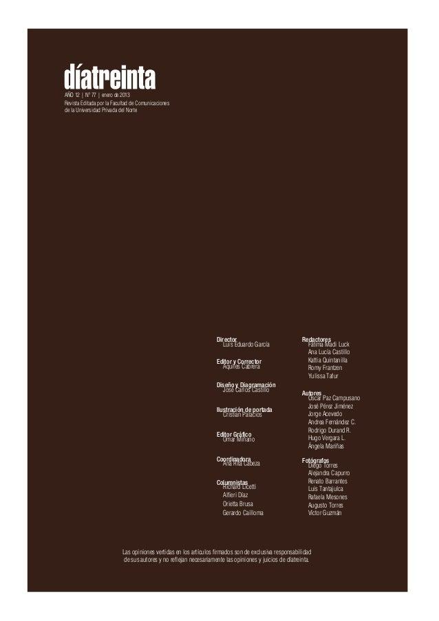 AÑO 12 | Nº 77 | enero de 2013Revista Editada por la Facultad de Comunicacionesde la Universidad Privada del Norte        ...