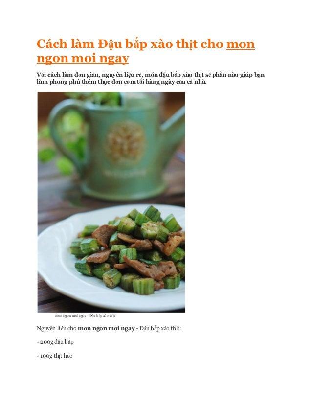Cách làm Đậu bắp xào thịt cho monngon moi ngayVới cách làm đơn giản, nguyên liệu rẻ, món đậu bắp xào thịt sẽ phần nào giúp...