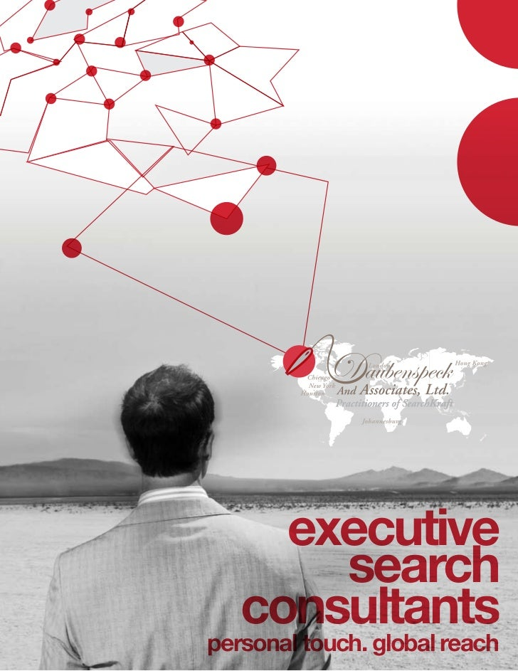 executive       search   consultantspersonal touch. global reach