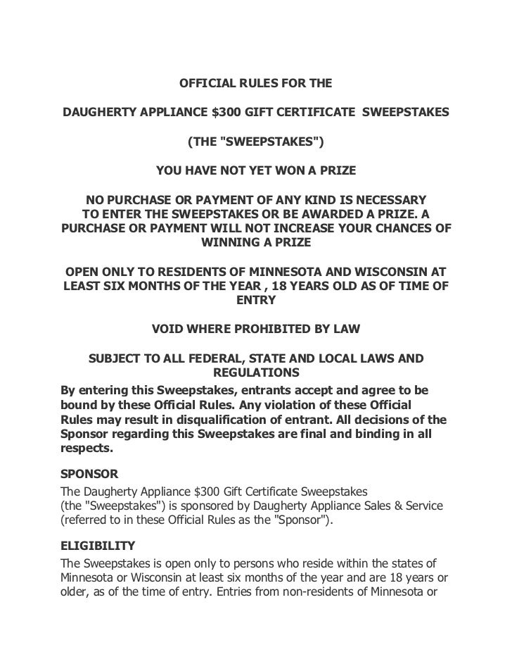 """OFFICIAL RULES FOR THEDAUGHERTY APPLIANCE $300 GIFT CERTIFICATE SWEEPSTAKES                        (THE """"SWEEPSTAKES"""")    ..."""