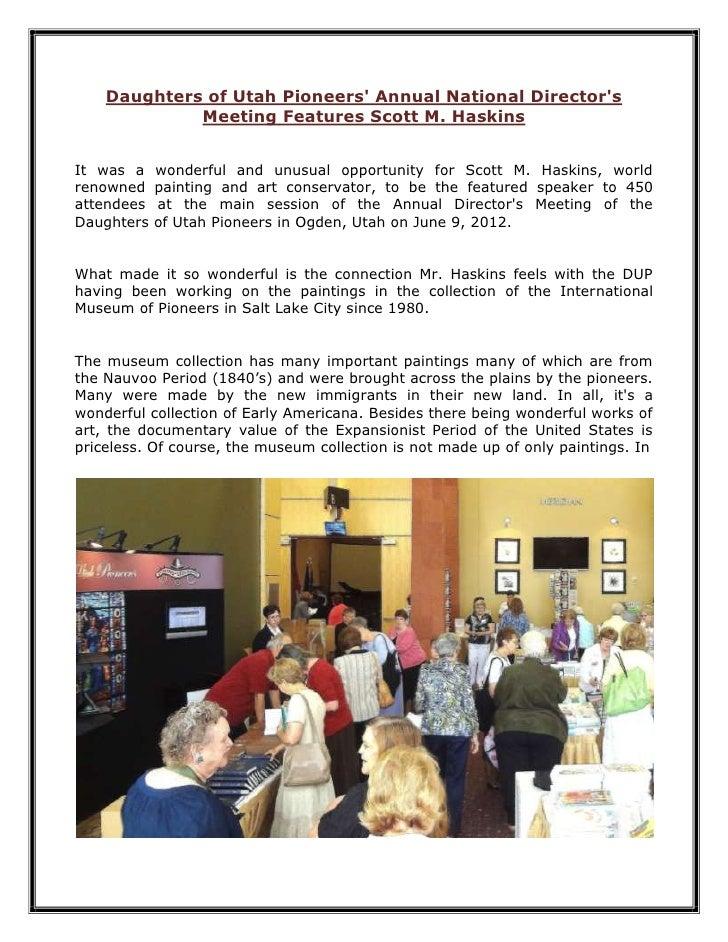 Daughters of Utah Pioneers Annual National Directors             Meeting Features Scott M. HaskinsIt was a    wonderful an...