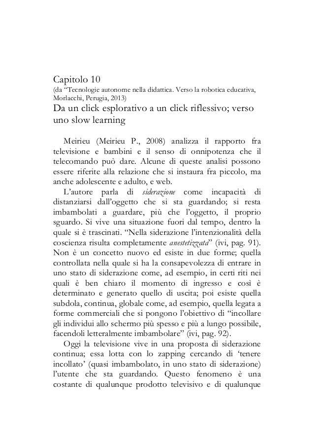 """Capitolo 10 (da """"Tecnologie autonome nella didattica. Verso la robotica educativa, Morlacchi, Perugia, 2013) Da un click e..."""