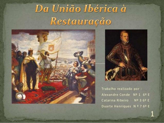Trabalho realizado por :  Alexandre Conde Nº 1 6º E Catarina Ribeiro  Nº 3 6º E  Duarte Henriques N º 7 6º E  1