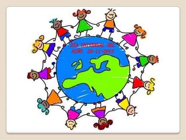 DÍA UNIVERSAL DEL NIÑO 20-11-2013