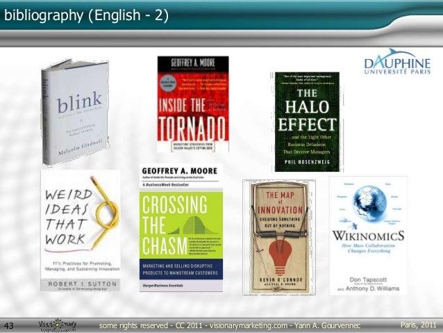 Paris, 2011some rights reserved - CC 2011 - visionarymarketing.com - Yann A. Gourvennec43 bibliography (English - 2)