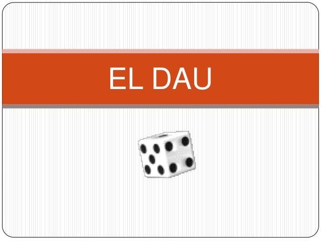 EL DAU