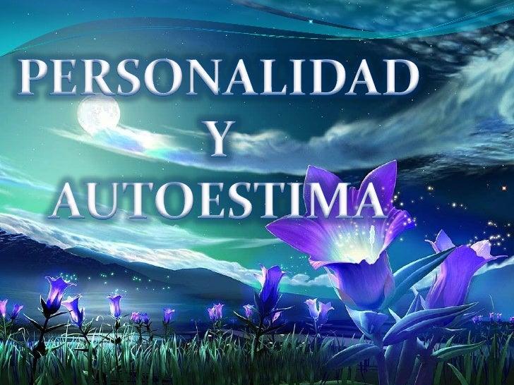 La personalidad está formada por       una     serie     de características que utilizamos para describirnos y que se encu...