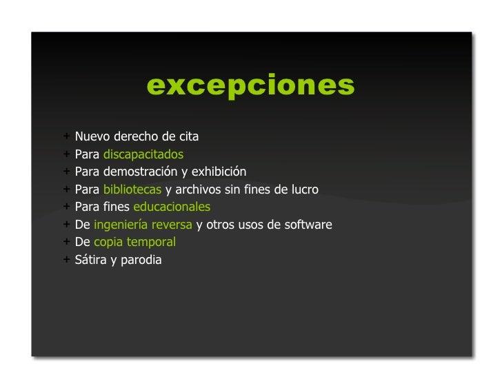 excepciones+ Usos incidentales con propósitos de crítica, comentario,  caricatura, enseñanza, interés académico o de inve...