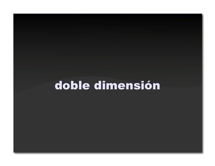 doble dimensión