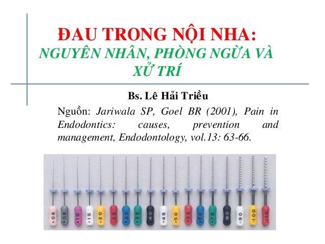 ÑAU TRONG NOÄI NHA: NGUYEÂN NHAÂN, PHOØNG NGÖØA VAØ XÖÛ TRÍ Bs. Leâ Haûi Trieàu Nguoàn: Jariwala SP, Goel BR (2001), Pain ...