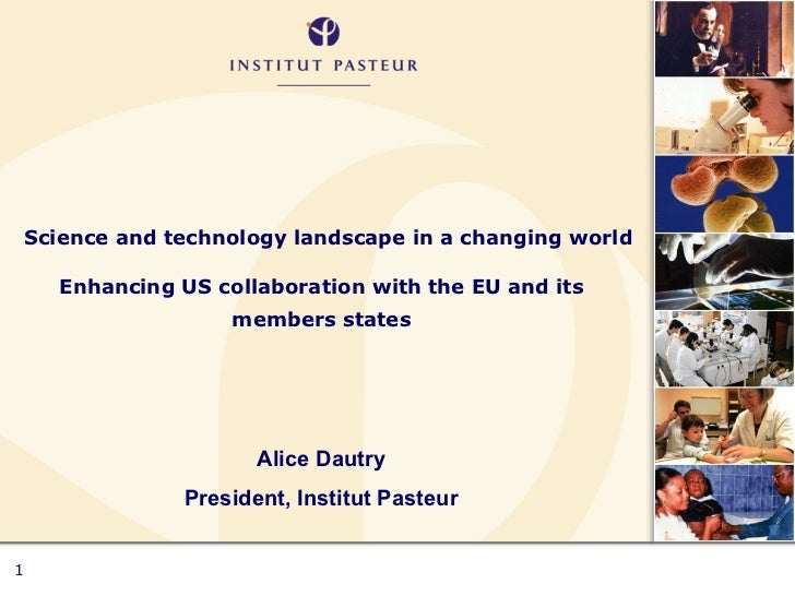 Science and technology landscape in a changing world Enhancing US collaboration with the EU and its members states Alice D...