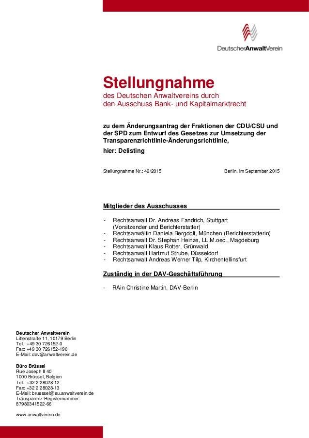 Deutscher Anwaltverein Littenstraße 11, 10179 Berlin Tel.: +49 30 726152-0 Fax: +49 30 726152-190 E-Mail: dav@anwaltverein...