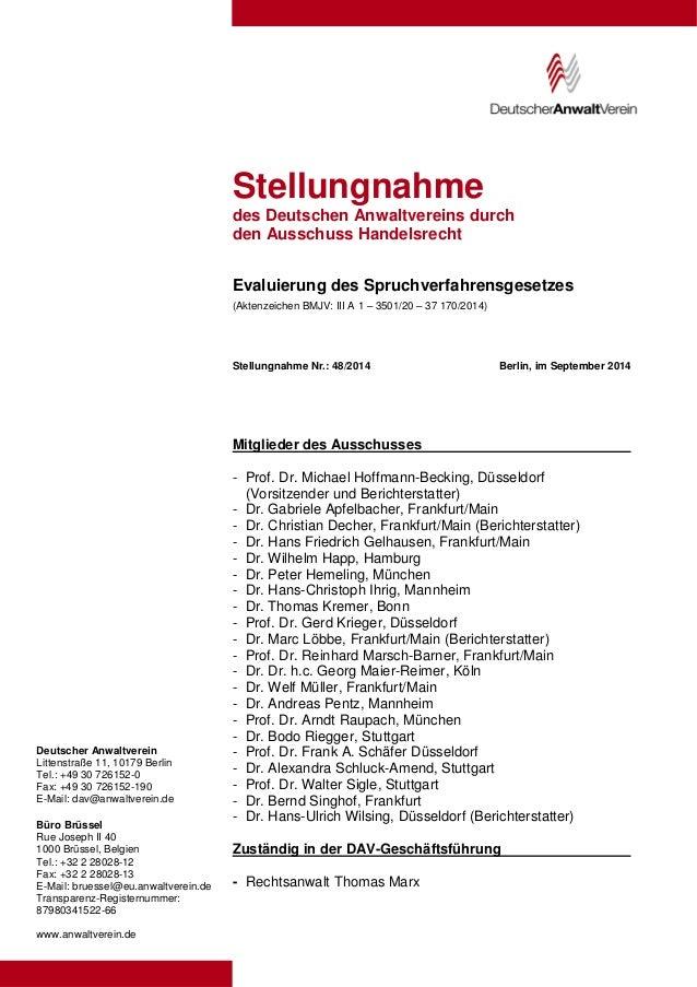 Deutscher Anwaltverein  Littenstraße 11, 10179 Berlin  Tel.: +49 30 726152-0  Fax: +49 30 726152-190  E-Mail: dav@anwaltve...