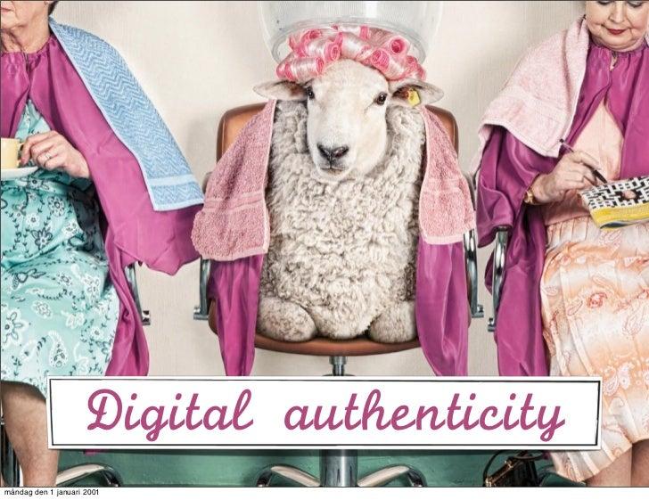 Digital authenticitymåndag den 1 januari 2001