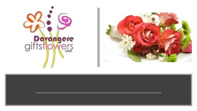 For more details • Call us: 9243284333 • Visit us : http://davangeregiftsflowers.com/flowers