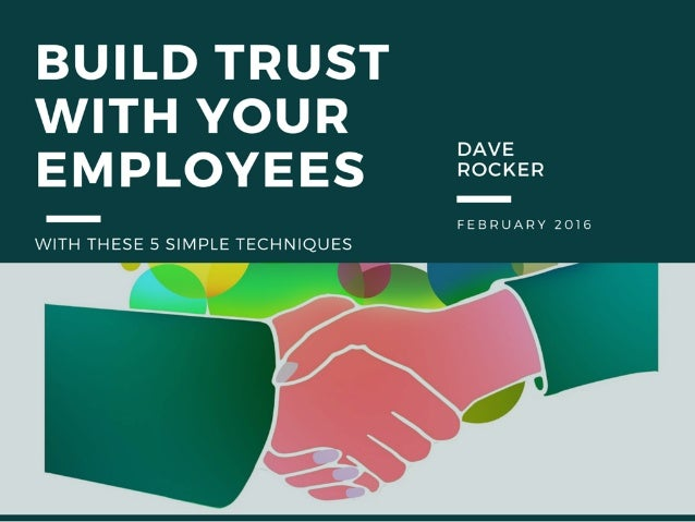 Dave Rocker: Build Trust With Your Employees