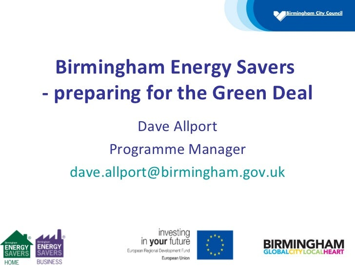Birmingham Energy Savers- preparing for the Green Deal             Dave Allport         Programme Manager   dave.allport@b...