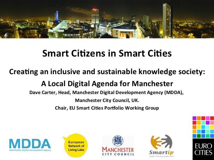 Smart Ci)zens in Smart Ci)es                                                      Crea)ng an inclusive and...