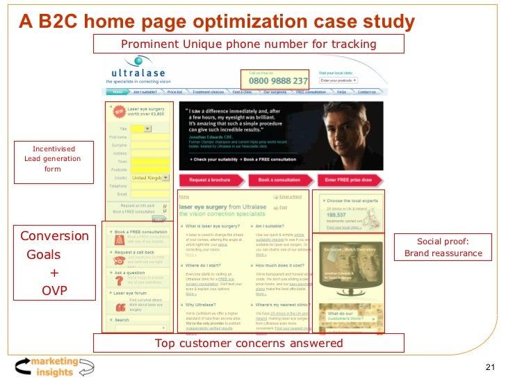A B2C home page optimization case study Incentivised Lead generation  form  Conversion Goals  + OVP Prominent Unique phone...