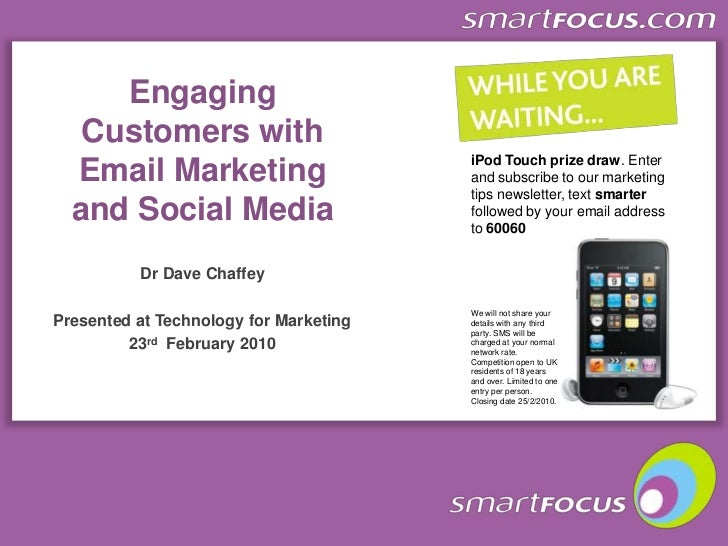 iPod Touch prize draw. Enter and subscribe to our marketing tips newsletter, text smarter followed by your email address t...