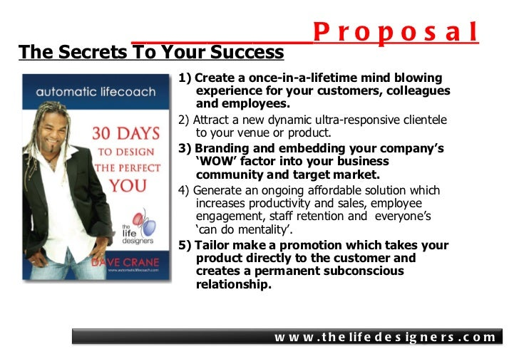 ____________ Proposal <ul><li>1)  Create a once-in-a-lifetime mind blowing experience for your customers, colleagues and e...