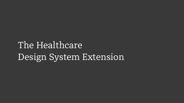 The Healthcare  Design System Extension