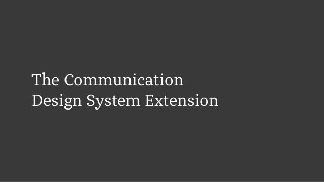 The Communication  Design System Extension