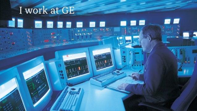 I work at GE