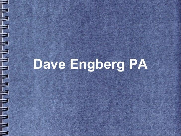 Dave Engberg PA