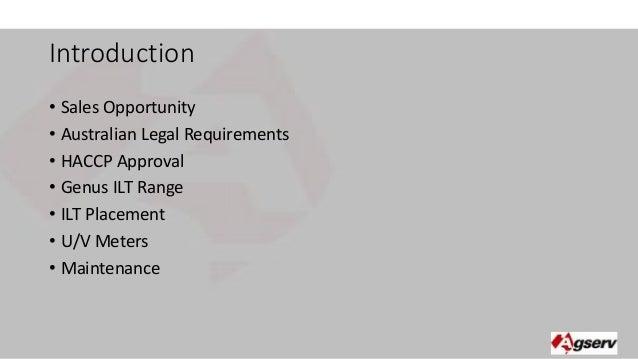 Introduction  • Sales Opportunity  • Australian Legal Requirements  • HACCP Approval  • Genus ILT Range  • ILT Placement  ...