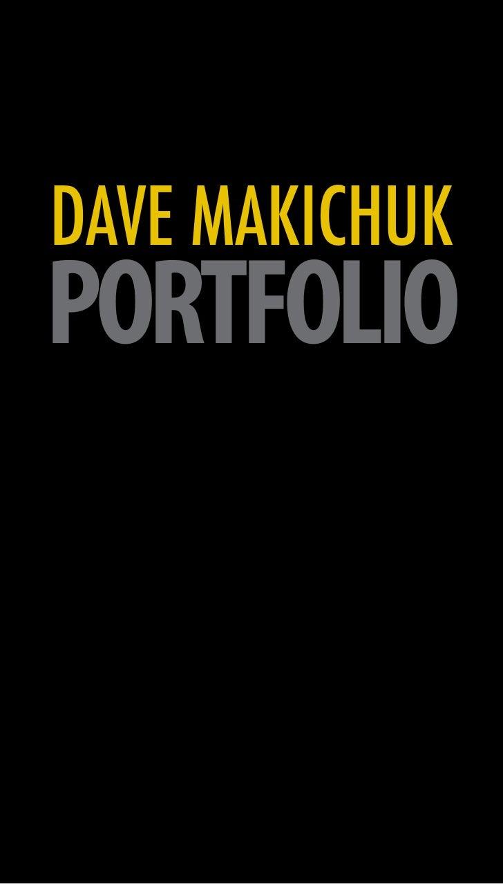 DAVE MAKICHUKPORTFOLIO