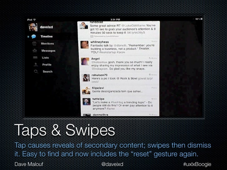 """Taps & SwipesTap causes reveals of secondary content; swipes then dismissit. Easy to find and now includes the """"reset"""" gest..."""